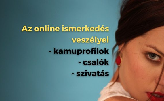 Ezek az online ismerkedés veszélyei