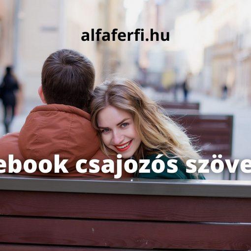Facebook csajozós szövegek
